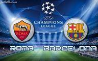 فیلم: خلاصه بازی بارسلونا ۲ - آ. اس رم ۴